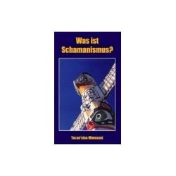 Was ist Schamanismus