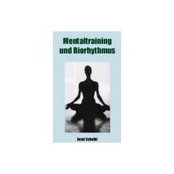 Mentaltraining und Biorhythmus