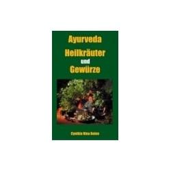 Ayurveda - Heilkräuter und...