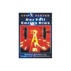 Der Fall Carlos Dias - UFOs...