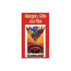 Allergien, Gifte und Pilze