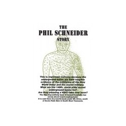 The Phil Schneider Story